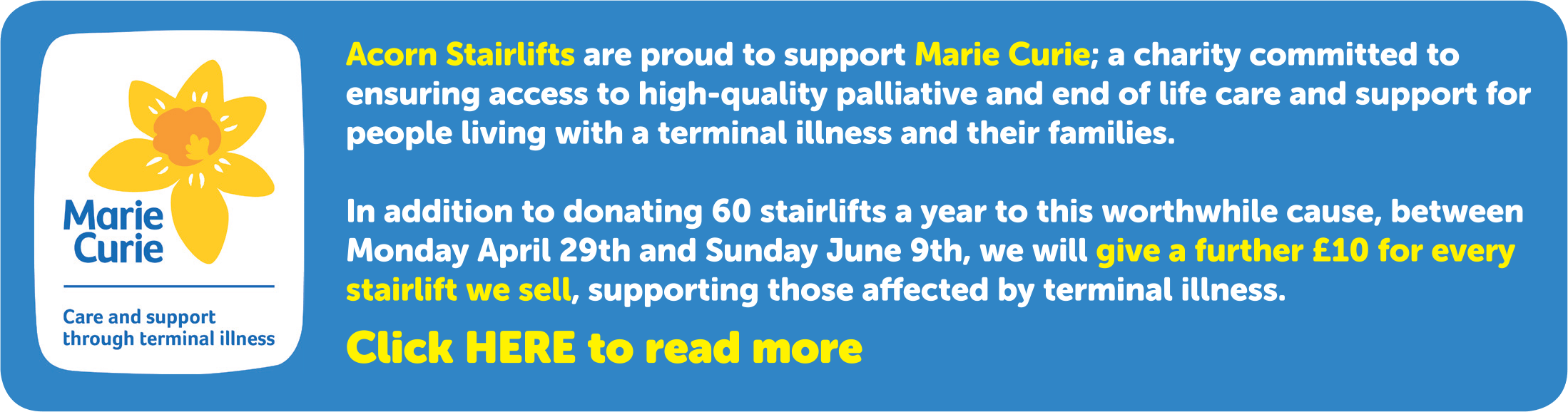 Acorn stairlifts are proud to support Marie Curie